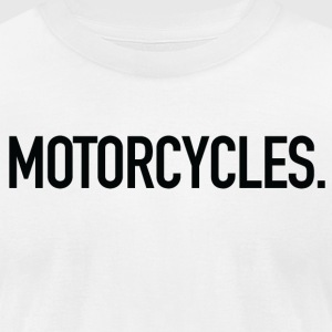 MOTORCYCLES B - Men's T-Shirt by American Apparel