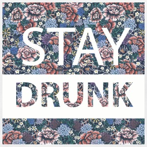 stay drunk - Men's T-Shirt by American Apparel