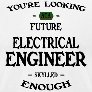Electrical Engineer future - Men's T-Shirt by American Apparel