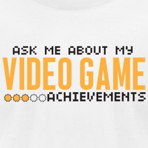 Video game - Ask me about my video game achievem - Men's T-Shirt by American Apparel