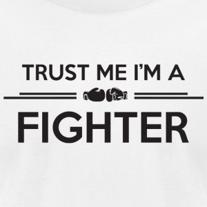 Boxing - Boxing: Trust me I'm a fighter - Men's T-Shirt by American Apparel