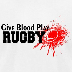 Rugby - Give Blood Play Rugby - Men's T-Shirt by American Apparel