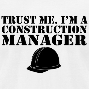 Construction manager - trust me i'm a constructi - Men's T-Shirt by American Apparel