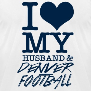 Denver - I Love My Husband & Denver Football - Men's T-Shirt by American Apparel
