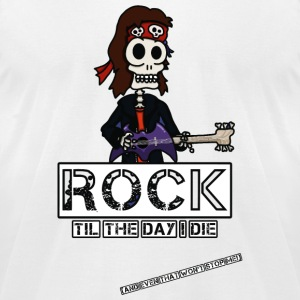 Rock - Rock Til the Day I Die - Men's T-Shirt by American Apparel