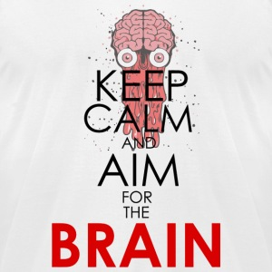 Brain - keep calm and aim for the brain - Men's T-Shirt by American Apparel