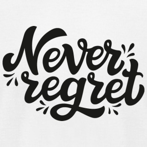 Never regret - Men's T-Shirt by American Apparel