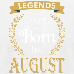 Legend Are Born In August - Men's T-Shirt by American Apparel