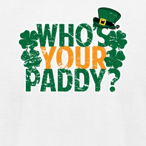 Who's Your Paddy St Patricks Day - Men's T-Shirt by American Apparel