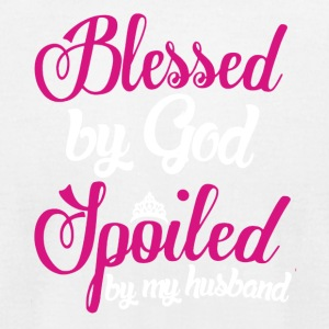 Blessed By God Spoiled By Husband Shirt - Men's T-Shirt by American Apparel