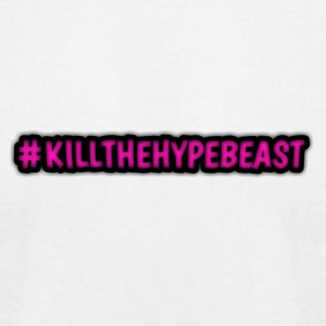#killthehypebeast - Men's T-Shirt by American Apparel