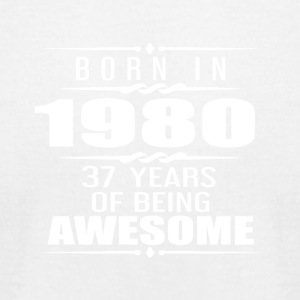Born in 1980 37 Years of Being Awesome - Men's T-Shirt by American Apparel