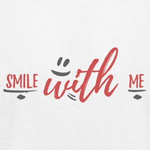 smile with me - Men's T-Shirt by American Apparel