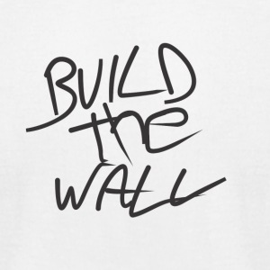 Build the wall - Men's T-Shirt by American Apparel