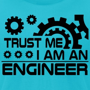 trust me i m an engineer gear - Men's T-Shirt by American Apparel