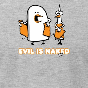 Evil is naked - Men's T-Shirt by American Apparel