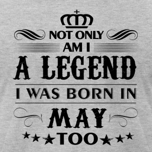 May month Legends tshirts - Men's T-Shirt by American Apparel