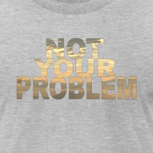 No Problem - Men's T-Shirt by American Apparel