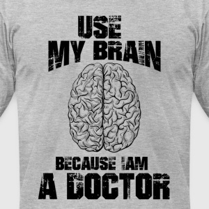 Funny DOCTOR T-Shirt - Men's T-Shirt by American Apparel