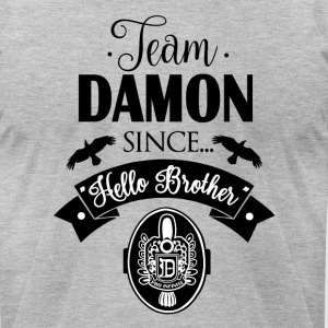 Team Damon Since Hello Brother - Men's T-Shirt by American Apparel
