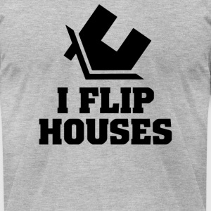 I Flip Houses - Men's T-Shirt by American Apparel