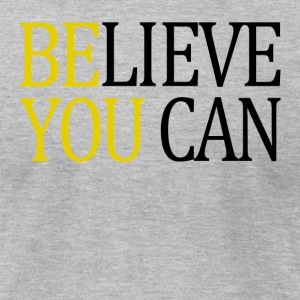 Believe You Can - Men's T-Shirt by American Apparel