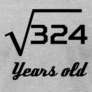 Square Root Of 324 18 Years Old - Men's T-Shirt by American Apparel