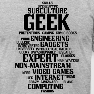 Geek (geeky, nerd) - Men's T-Shirt by American Apparel