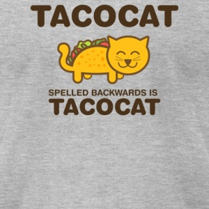 Tacocat spelled backwards is Tacocat - Men's T-Shirt by American Apparel