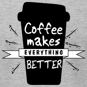 coffee makes everything better - Men's T-Shirt by American Apparel