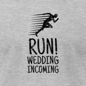 Run! Wedding incoming - Bachelor Party Shirt - Men's T-Shirt by American Apparel
