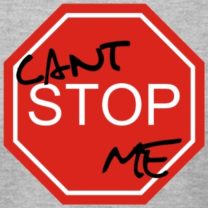 Cant stop Me - Men's T-Shirt by American Apparel