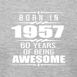 Born in 1957 60 Years of Being Awesome - Men's T-Shirt by American Apparel
