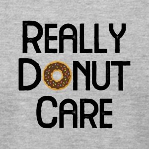really donut care - Men's T-Shirt by American Apparel