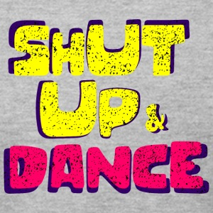 Shut up and dance - Men's T-Shirt by American Apparel