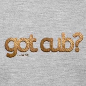 'got cub?' - Fuzzy Fun for Gay Bear Cubs - Grizzly - Men's T-Shirt by American Apparel