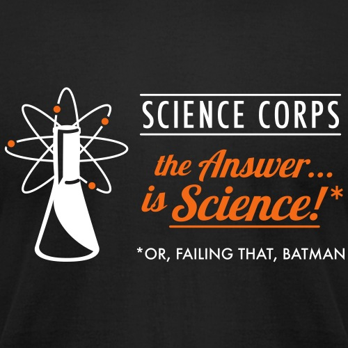 Science Corps: The Answer is Science - Unisex Jersey T-Shirt by Bella + Canvas