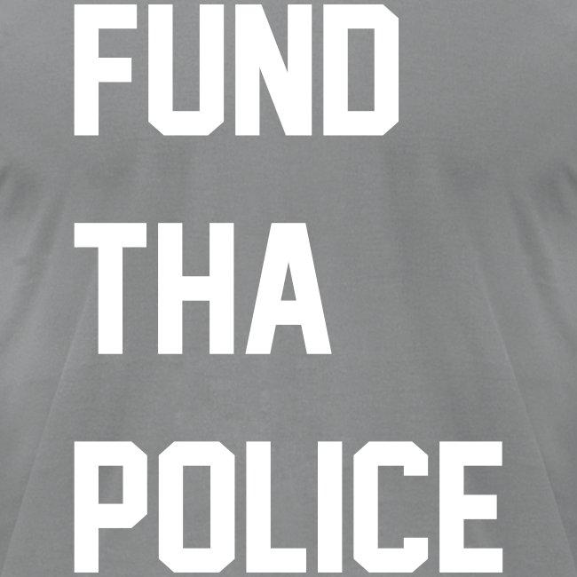 F**d Tha Police