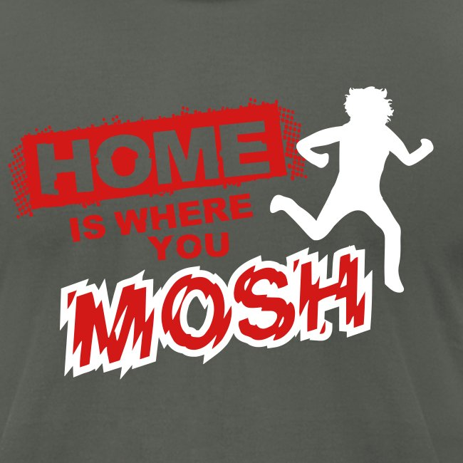 Home is where you mosh