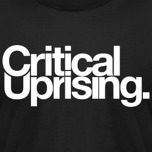 Critical Uprising Merchandise - Men's T-Shirt by American Apparel