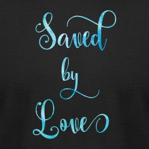 Saved by Love - Men's T-Shirt by American Apparel