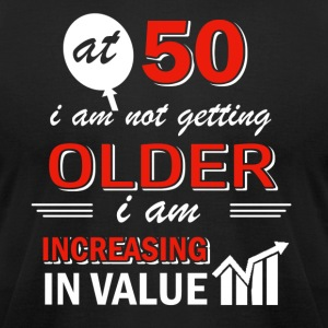 Funny 50 year old gifts - Men's T-Shirt by American Apparel
