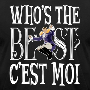 Who is the best? C'est moi! - Men's T-Shirt by American Apparel