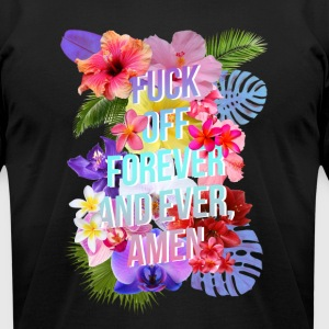 Fuck Off Forever - Men's T-Shirt by American Apparel