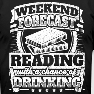 Weekend Forecast Reading Drinking Tee - Men's T-Shirt by American Apparel
