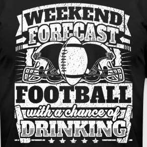 Weekend Forecast Football Drinking Tee - Men's T-Shirt by American Apparel