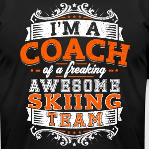 I'm a coach of a freaking awesome skiing team - Men's T-Shirt by American Apparel