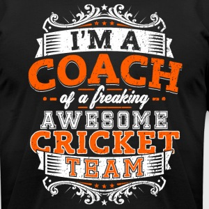 I'm a coach of a freaking awesome cricket team - Men's T-Shirt by American Apparel