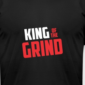 King of The Grind - Men's T-Shirt by American Apparel