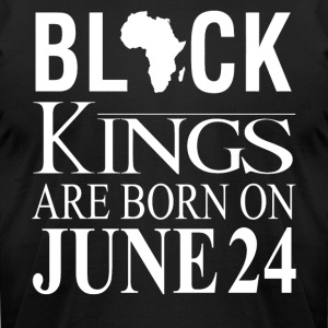 Black Kings Born on June 24 - Men's T-Shirt by American Apparel